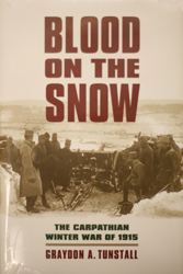 Blood on the Snow: The Carpathian Winter War of 1915'