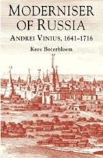 Moderniser of Russia: Andrei Vinius, 1641-1716 book cover