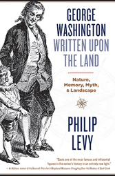 George Washington Written Upon the Land book cover